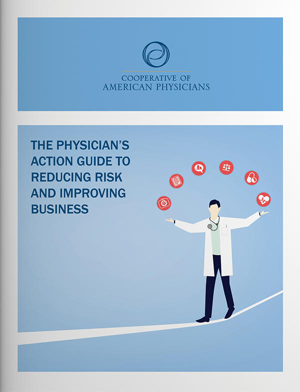 Physician's Action Guide to Reducing Risk and Improving Business
